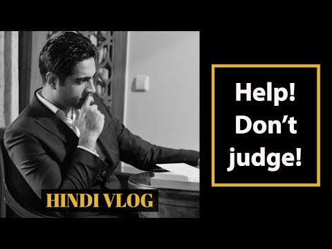 Help! Don't Judge | Developing Helping Attitude | Hindi Vlog 11th April | Simerjeet Singh