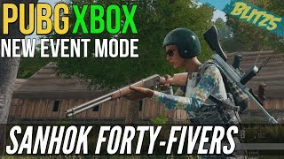 PUBG Xbox Sanhok Forty-Fivers (New Event Mode for XBOX)