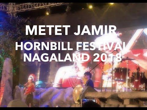Hornbill Festival Nagaland 2018 | Metet Jamir