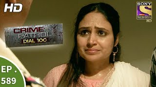 Crime Patrol Dial 100 -   - Death of Humanity Part 2- Ep 589 - 29th August 2017