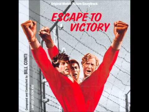 Bill Conti - Escape to Victory - Victory Main Title