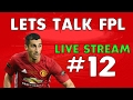 Let's Talk Fantasy Premier League #12 | FPL Tips for Gameweek 25 | Livestream