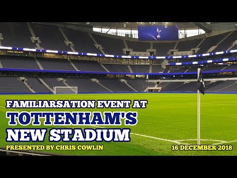 UPDATE AT TOTTENHAM'S NEW STADIUM: 6,000 Spurs Fans at the Familiarsation Event: 16/12/2018