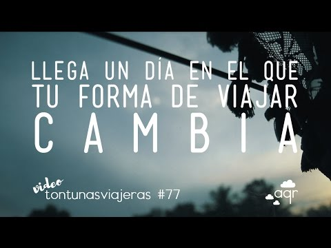 Tontunas viajeras #77 // Silly trip thoughts #77