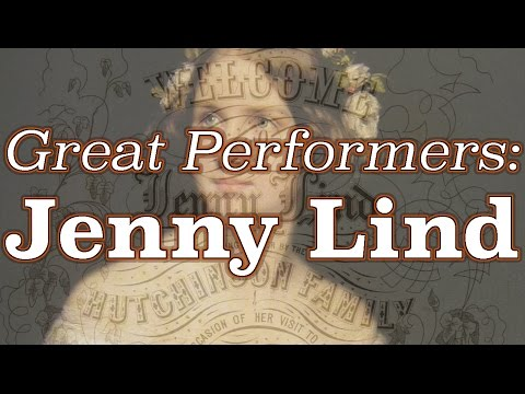 Great Performers: Jenny Lind