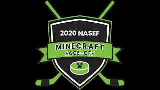 2020 NASEF Minecraft Face-Off in Partnership with the Anaheim Ducks and Vegas Golden Knights!