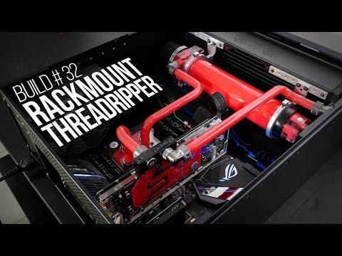 Build #32: Rackmount Threadripper