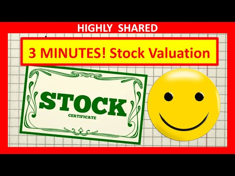 3 Minutes! Stock Valuation and Value Explained for How to Value a Stock