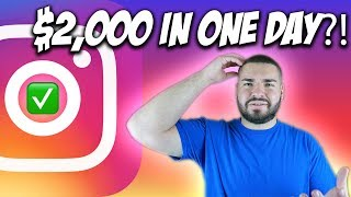 How I Made $2,000 In ONE DAY On INSTAGRAM 🔥 - Instagram Money
