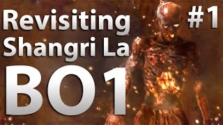 "Revisiting: Shangrila ""Black Ops Zombies"" (Part 1)"