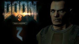 Doom 3 BFG Edition - Прохождение игры на русском - Подземка Марс-сити [#2] | PC
