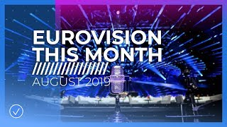 EUROVISION THIS MONTH: AUGUST 2019