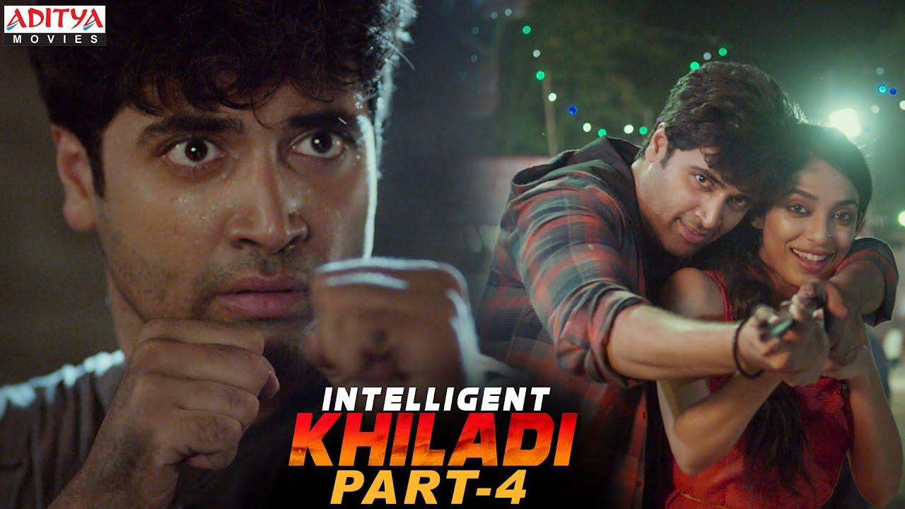Download Intelligent Khiladi Latest Hindi Dubbed Movie Part 4 || Adivi Sesh, Sobhita Dhulipala