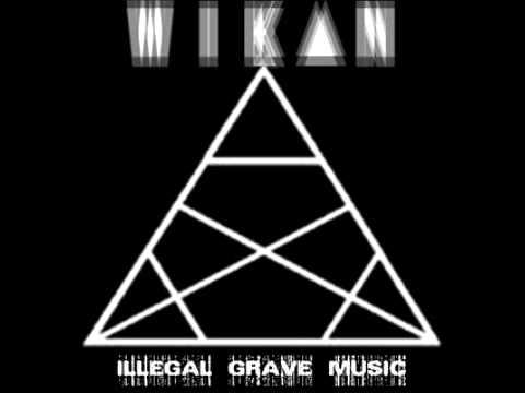 WIK▲N - ILLEG▲L GR▲VE MUSIC
