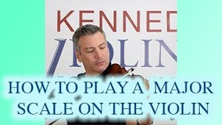 How to Play a Major Scale on the Violin