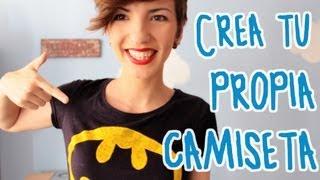 Crea tu propia camiseta ¡fácil y barato! - EL RINCÓN DEL MANITAS