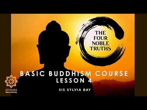 BBC Lecture 4: Four Noble Truths (Part 2/2)
