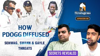 How Pdogg nullified the Sehwag, Swann & Gayle Threats | Past Secrets Revealed | Stratagems | E6
