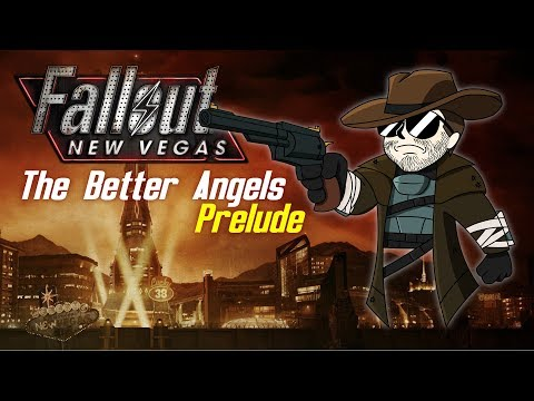 FALLOUT: NEW VEGAS (MOD) - The Better Angels #Prelude
