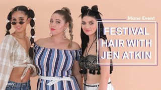Festival Hair with Jen Atkin of OUAI Haircare | ipsy Mane Event