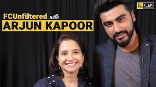 Arjun Kapoor Interview with Anupama Chopra | Half Girlfriend | FC Unfiltered