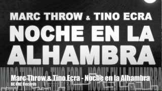 BOR039 MARC THROW & TINO ECRA - NOCHE EN LA ALHAMBRA © BE ONE Records