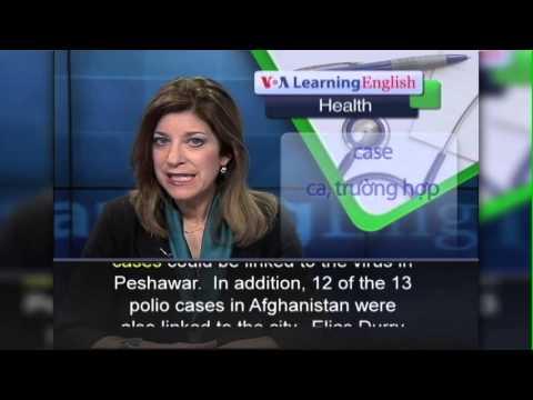 Phát âm chuẩn cùng VOA - Anh ngữ đặc biệt: Pakistan Polio (VOA-Health Rep)