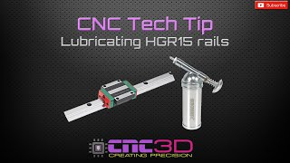 CNC Tech Tip - Greasing HGR15 rails using a Kingchrome mini Grease gun