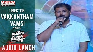 Director Vakkantham Vamsi Genuine Speech @Naa Peru Surya Na Illu India | Audio Launch