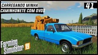 CARREGANDO MINHA CAMINHONETE COM OVOS!   FARMING SIMULATOR 19 #41 [PT-BR]