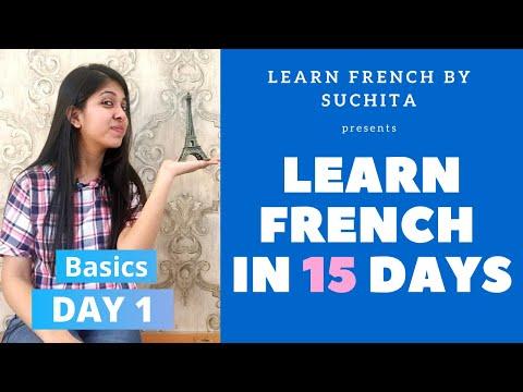 Learn French In 15 Days (Day 1) - French Basics | By Suchita Gupta | +91-8920060461