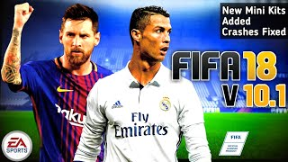 FIFA 18 Mod FIFA 14 V10.1 Android Offline Best Graphics New Mini Kits Added