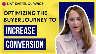 Optimizing the Buyer Journey to Increase Conversion
