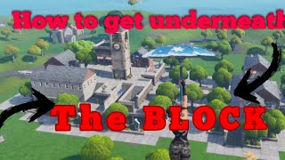 This is how to get under The Block Fortnite Battle royal
