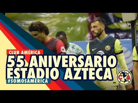 55 Aniversario Estadio Azteca Nuestra casa