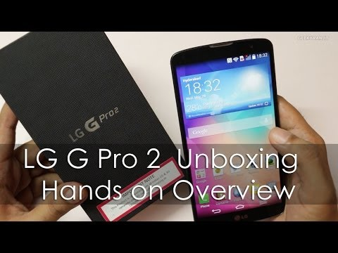 LG G Pro 2 Phablet Unboxing & Hands on Overview