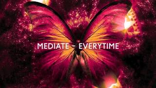 Mediate - Everytime (Original Mix)