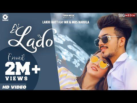 LADO (Official Video) Mr & Mrs Narula | Lakhi Natt | New Punjabi Songs 2020 | Latest Punjabi Songs