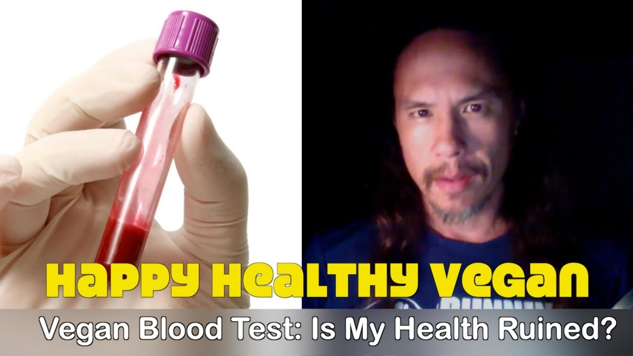 3 Year Vegan Blood Test: Is My Health Ruined?