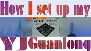 how i set up my yj guanlong