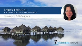 Lenick Perennou: Floating Architecture In French Polynesia?