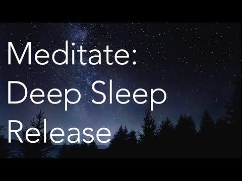 Meditate | Deep Sleep Release