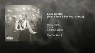 Lose Control (feat. Ciara & Fat Man Scoop)