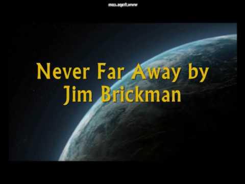Never Far Away by Jim Brickman