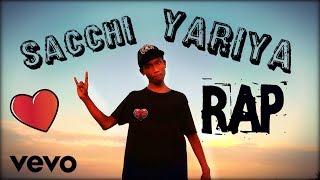 Sacchi Yarriya - Rap By Peace Pop, First Rapper Of Golakganj
