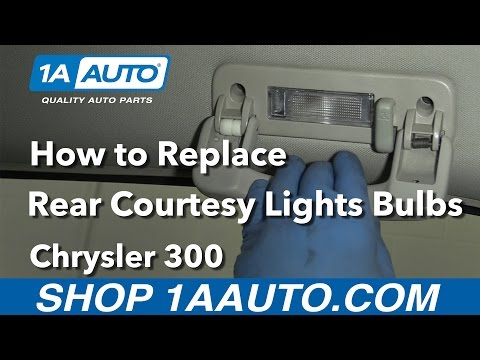 How to Replace Rear Courtesy Bulbs 05-10 Chrysler 300
