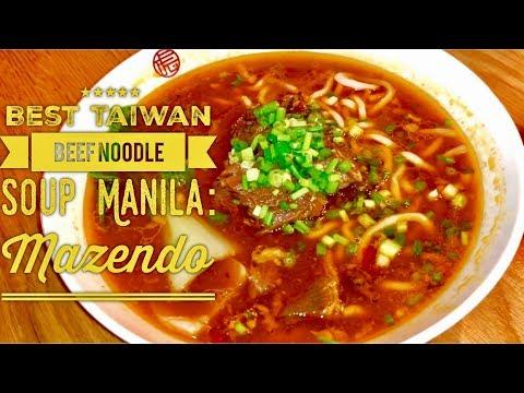 Best Taiwanese Beef Noodle Soup Manila: Mazendo S Maison SM Mall of Asia  Manila