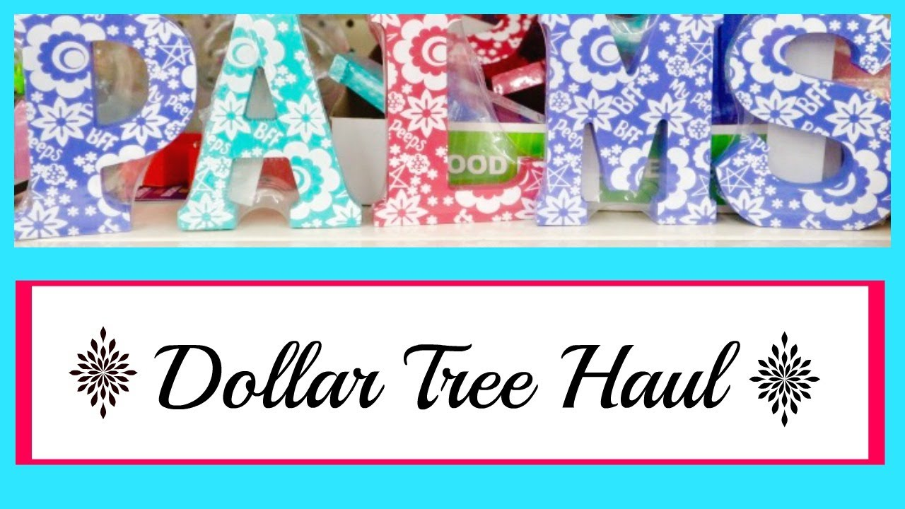 dollar tree haul july 2017 back to home decor