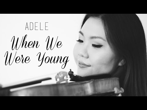 When We Were Young - Adele [Violin Cover] | ElizabethPakMusic