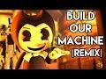Песня Бенди и чернильная машина Анимация Build Our Machine REMIX Перевод песня на русском mp3